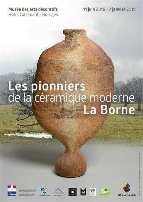 """Exposition du 11 juin 2018 au 6 janvier 2019 : """"Les pionniers de la céramique moderne, La Borne"""""""